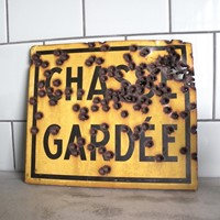 Anarchic vintage French tin sign 'chasse gardee '